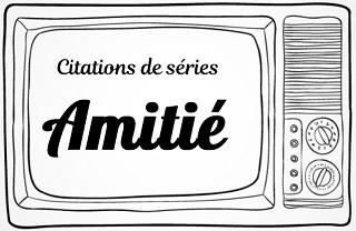 citation kaamelott amitie